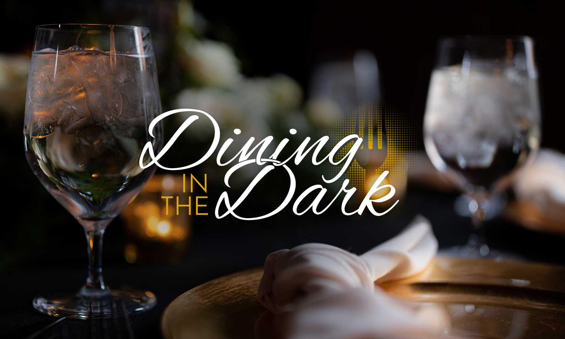 Dining in The Dark 2022
